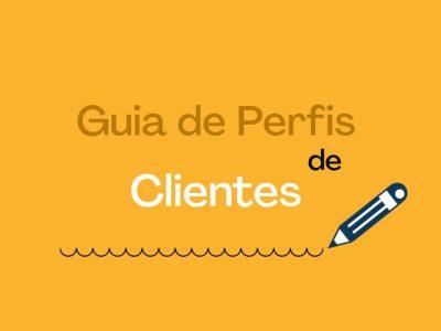 Guia de Perfis de Clientes